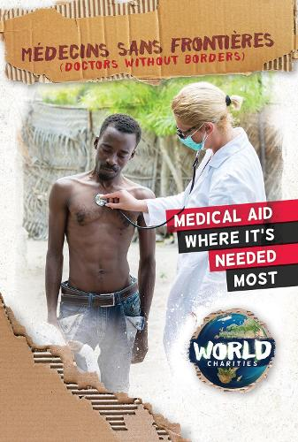 Medecins Sans Frontieres - World Charities (Hardback)