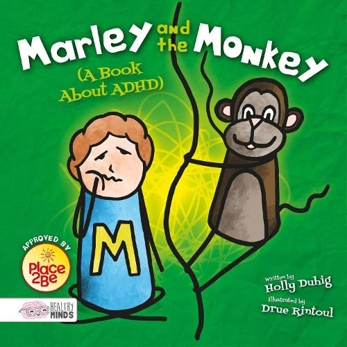 Marley and the Monkey (A Book About ADHD) - Healthy Minds (Hardback)