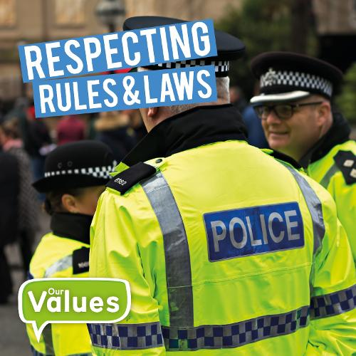 Respecting Rules & Laws - Our Values (Hardback)