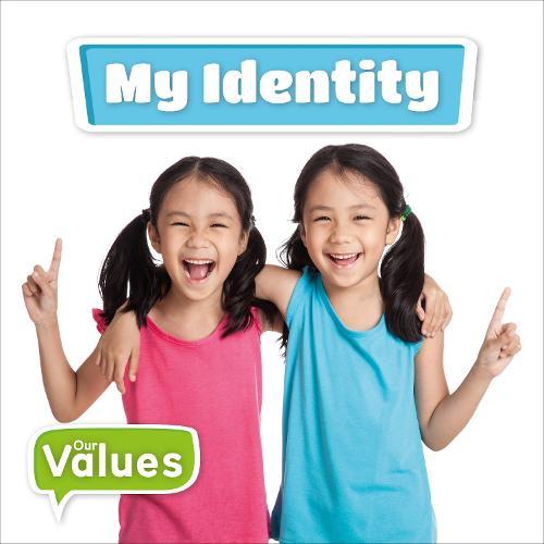 My Identity - Our Values (Hardback)