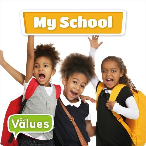 My School - Our Values (Hardback)