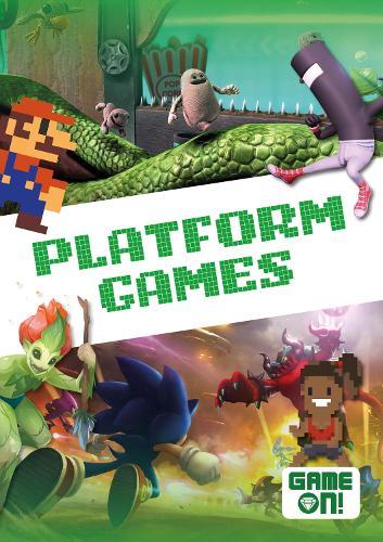 Platform Games - Game On! (Hardback)