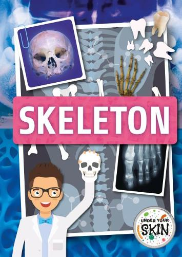 Skeleton - Under Your Skin (Hardback)