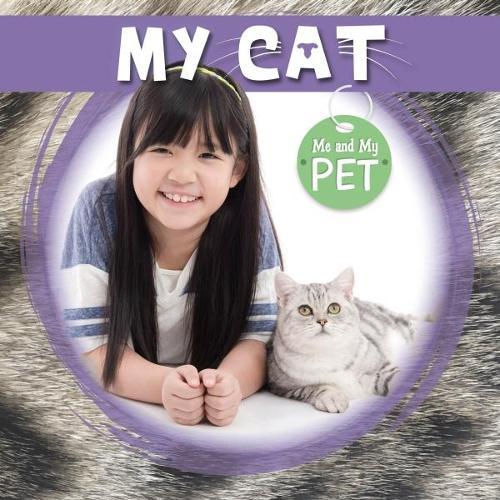 My Cat - Me and My Pet (Hardback)