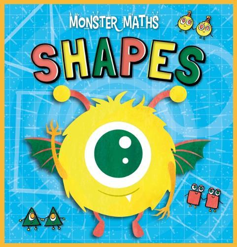 Shapes - Monster Maths! (Hardback)
