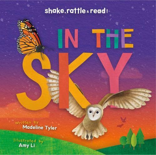 In the Sky - Shake, Rattle & Read! (Hardback)