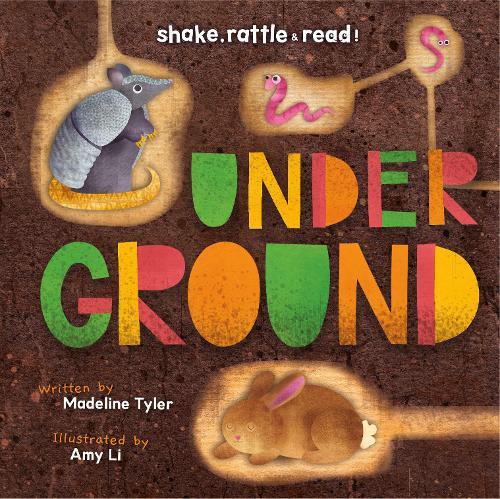 Underground - Shake, Rattle & Read! (Hardback)