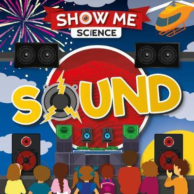 Sound - Show Me Science (Hardback)