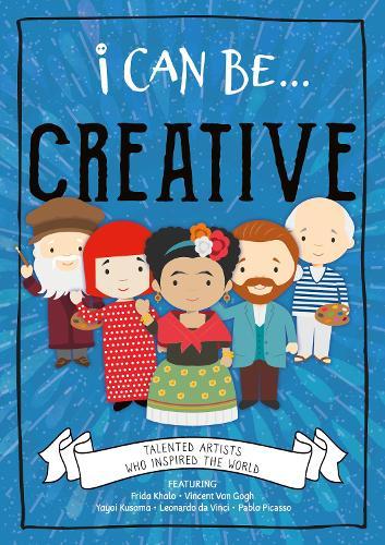 Creative - I Can Be... (Hardback)