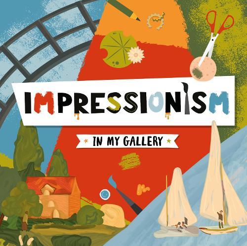 Impressionism - In My Gallery (Hardback)