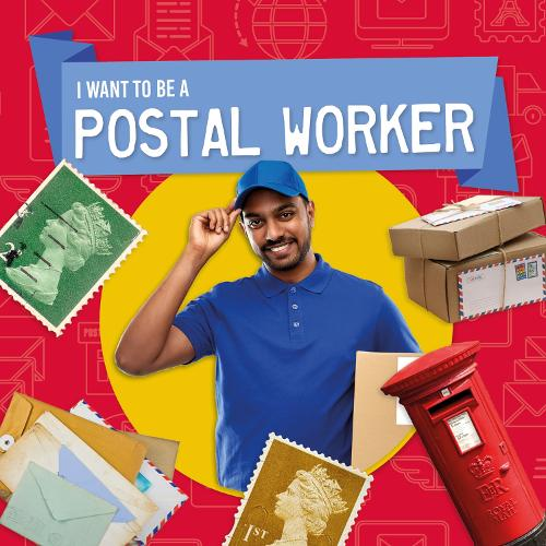 Postal Worker - I Want to Be A (Hardback)