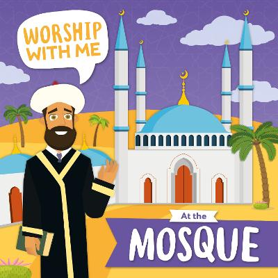 At the Mosque - Worship With Me (Hardback)