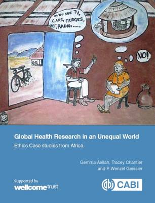 Global Health Research in an Unequal World: Ethics Case Studies from Africa (Paperback)