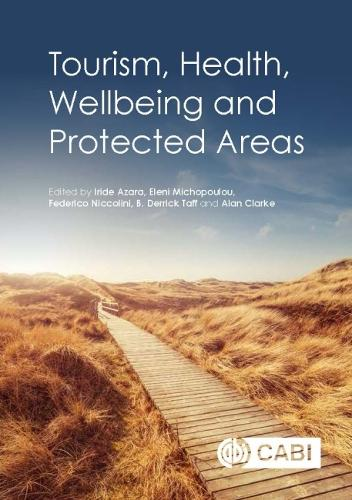 Tourism, Health, Wellbeing and Protected Areas (Hardback)
