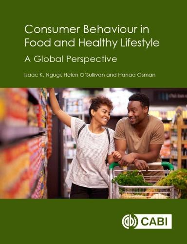 Consumer Behaviour in Food and Healthy Lifestyle: A Global Perspective (Hardback)