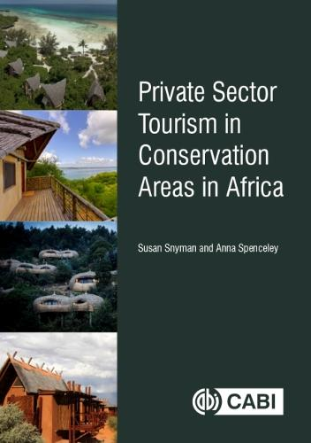 Private Sector Tourism in Conservation Areas in Africa (Hardback)