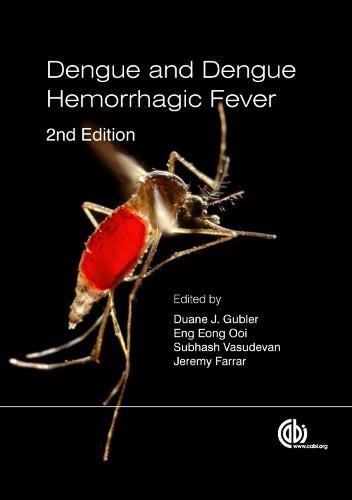 Dengue and Dengue Hemorrhagic Fever (Paperback)