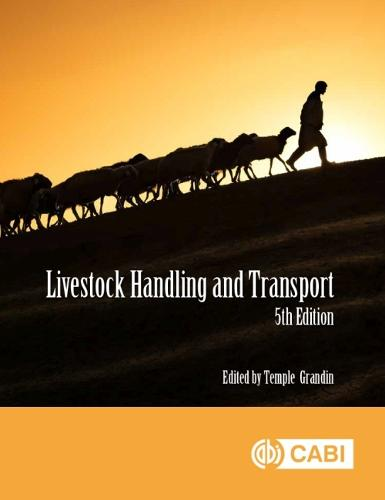 Livestock Handling and Transport: Principles and Practice (Paperback)