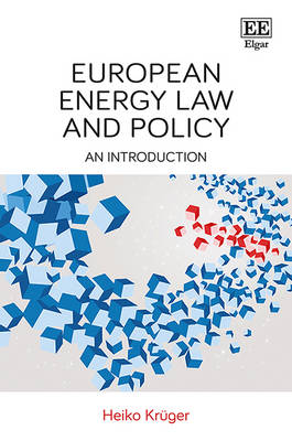 European Energy Law and Policy: An Introduction (Paperback)