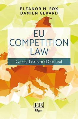 Eu Competition Law: Cases, Texts and Context (Paperback)