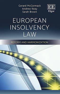 European Insolvency Law: Reform and Harmonization (Hardback)