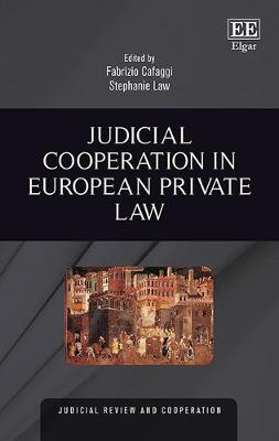 Judicial Cooperation in European Private Law - Judicial Review and Cooperation Series (Hardback)
