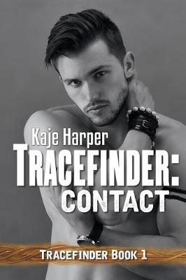 Tracefinder: Contact - Tracefinder 1 (Paperback)