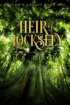 Heir of Locksley - Outlaw's Legacy 1 (Paperback)