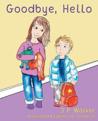Goodbye, Hello (Paperback)