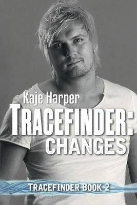 Tracefinder: Changes - Tracefinder 2 (Paperback)