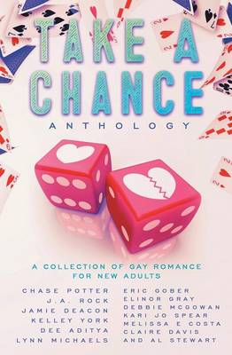 Take a Chance Anthology: A Collection of Gay Romance for New Adults (Paperback)