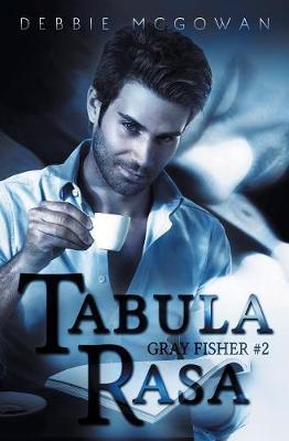 Tabula Rasa - Gray Fisher 2 (Paperback)