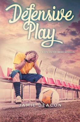 Defensive Play - Boys on the Brink 1.5 (Paperback)