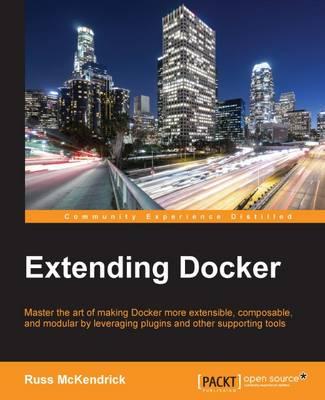 Extending Docker (Paperback)