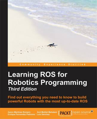 Effective Robotics Programming with ROS - Third Edition (Paperback)