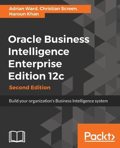 Oracle Business Intelligence Enterprise Edition 12c - (Paperback)