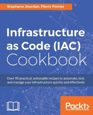Infrastructure as Code (IAC) Cookbook (Paperback)