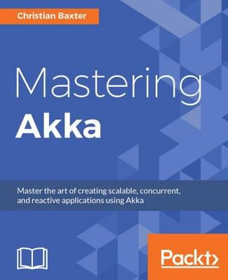 Mastering Akka (Paperback)