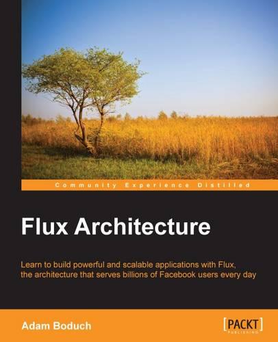 Flux Architecture (Paperback)