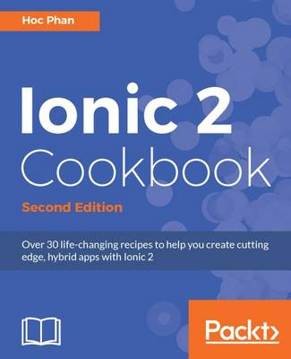 Ionic 2 Cookbook - (Paperback)