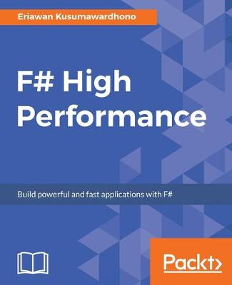 F# High Performance (Paperback)