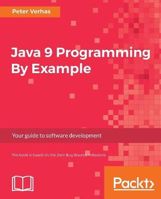 Java 9 Programming By Example (Paperback)