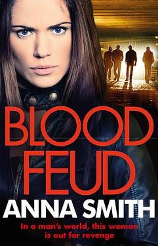 Blood Feud: The gritty fast-paced gangster thriller that's got readers gripped! - Kerry Casey (Paperback)