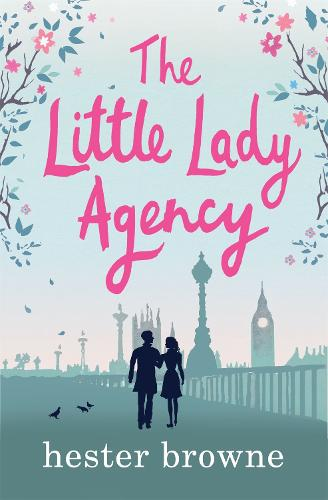 The Little Lady Agency: the hilarious feel-good bestseller! - The Little Lady Agency (Paperback)