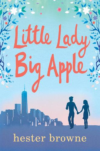 Little Lady, Big Apple: the perfect laugh-out-loud summer read - The Little Lady Agency (Paperback)