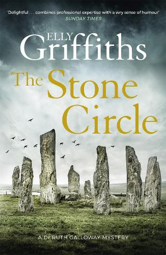 The Stone Circle: The Dr Ruth Galloway Mysteries 11 - The Dr Ruth Galloway Mysteries (Hardback)