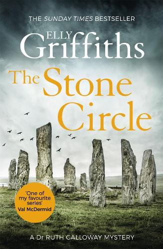 The Stone Circle: The Dr Ruth Galloway Mysteries 11 - The Dr Ruth Galloway Mysteries (Paperback)