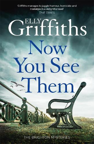 Now You See Them: The Brighton Mysteries 5 (Hardback)