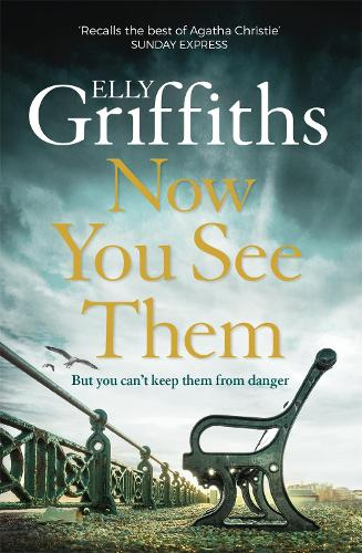Now You See Them: The Brighton Mysteries 5 - The Brighton Mysteries (Paperback)