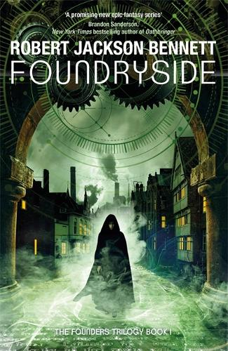 Foundryside - The Founders (Paperback)